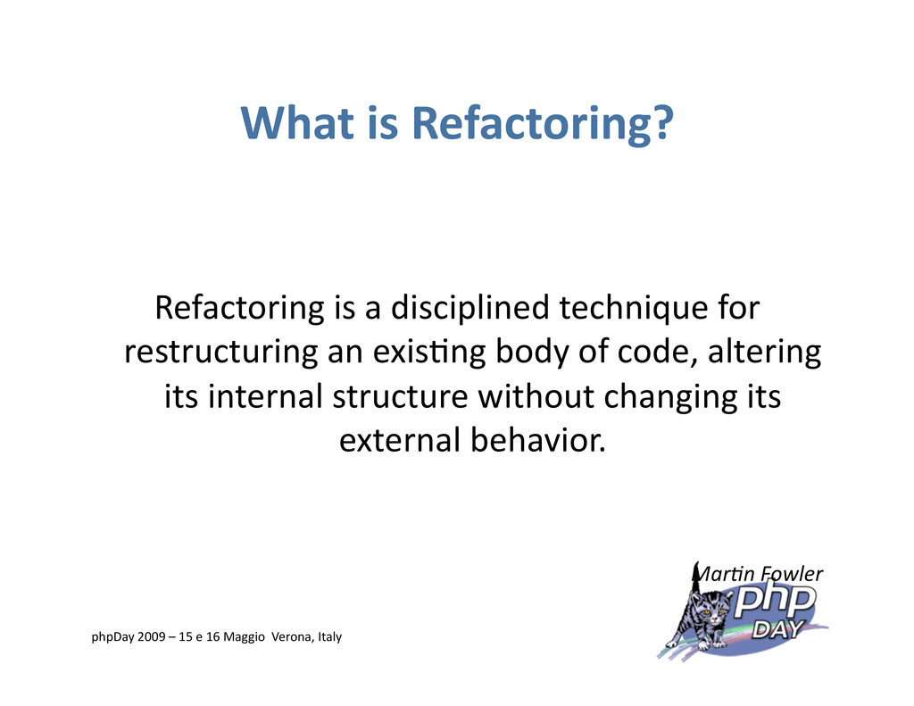What is Refactoring? Refactoring is a disciplin...