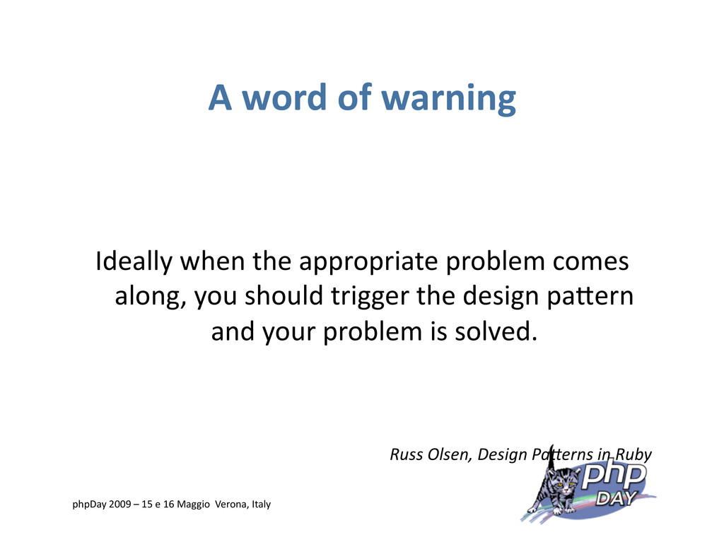 A word of warning Ideally when the appropriate ...