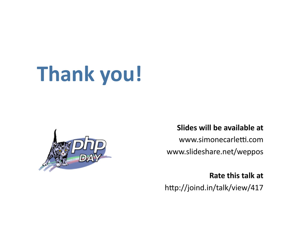 Thank you! Slides will be available at www.simo...