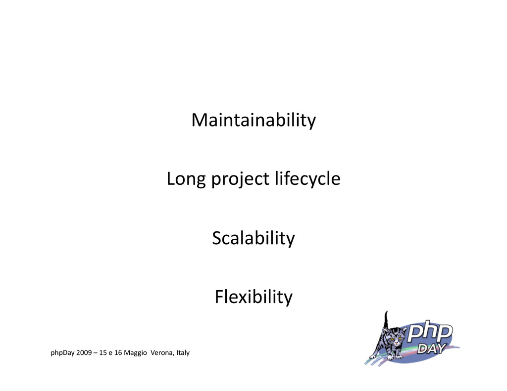 Maintainability Long project lifecycle Scalabil...