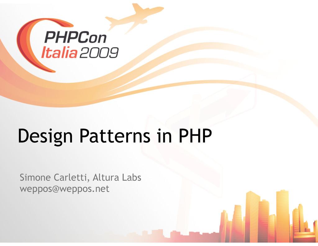 Simone Carletti, Altura Labs weppos@weppos.net ...