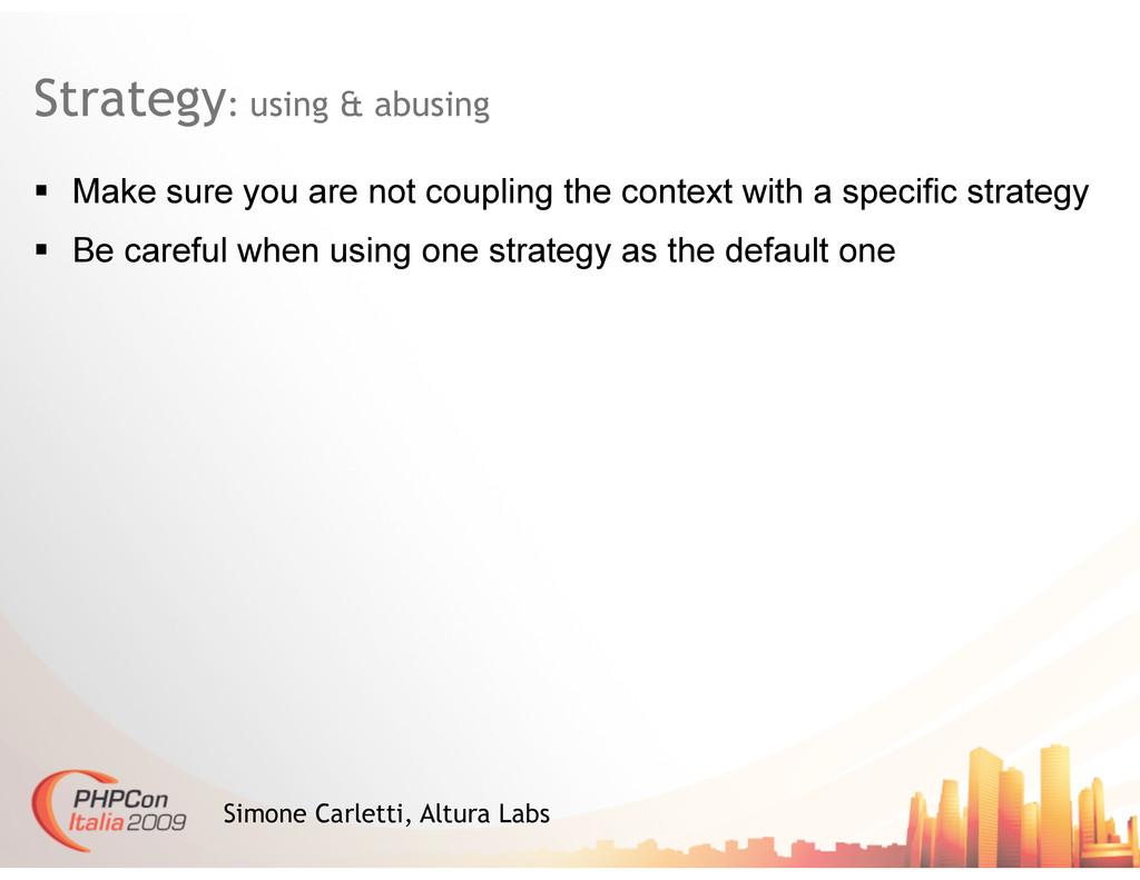 Strategy: using & abusing Simone Carletti, Altu...