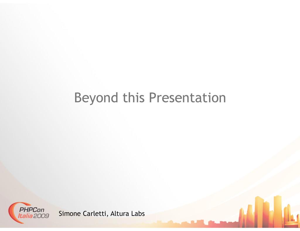 Beyond this Presentation Simone Carletti, Altur...
