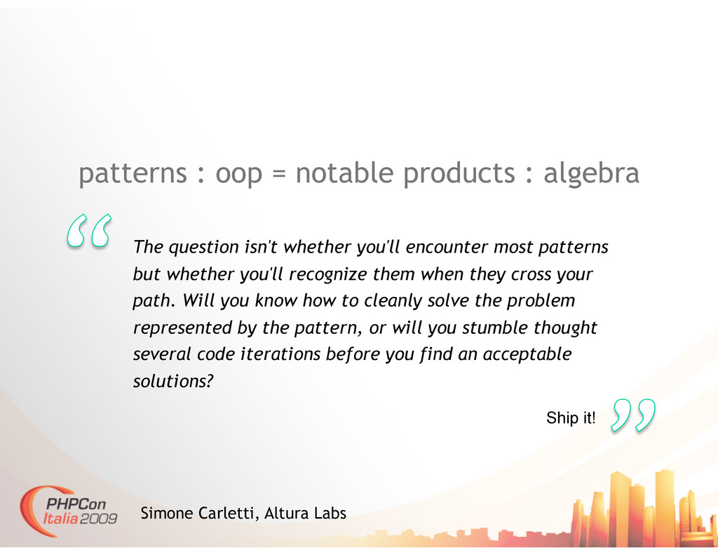patterns : oop = notable products : algebra The...