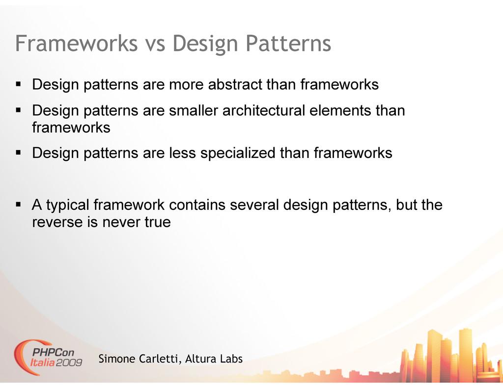Frameworks vs Design Patterns  Design pattern...