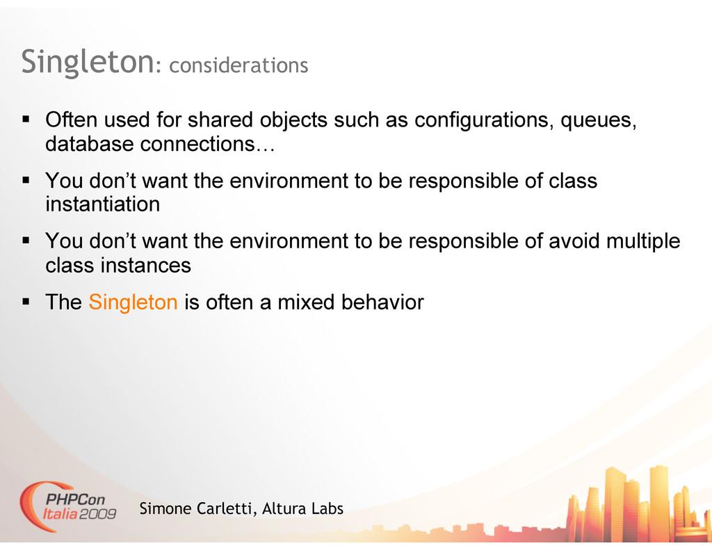 Singleton: considerations Simone Carletti, Altu...