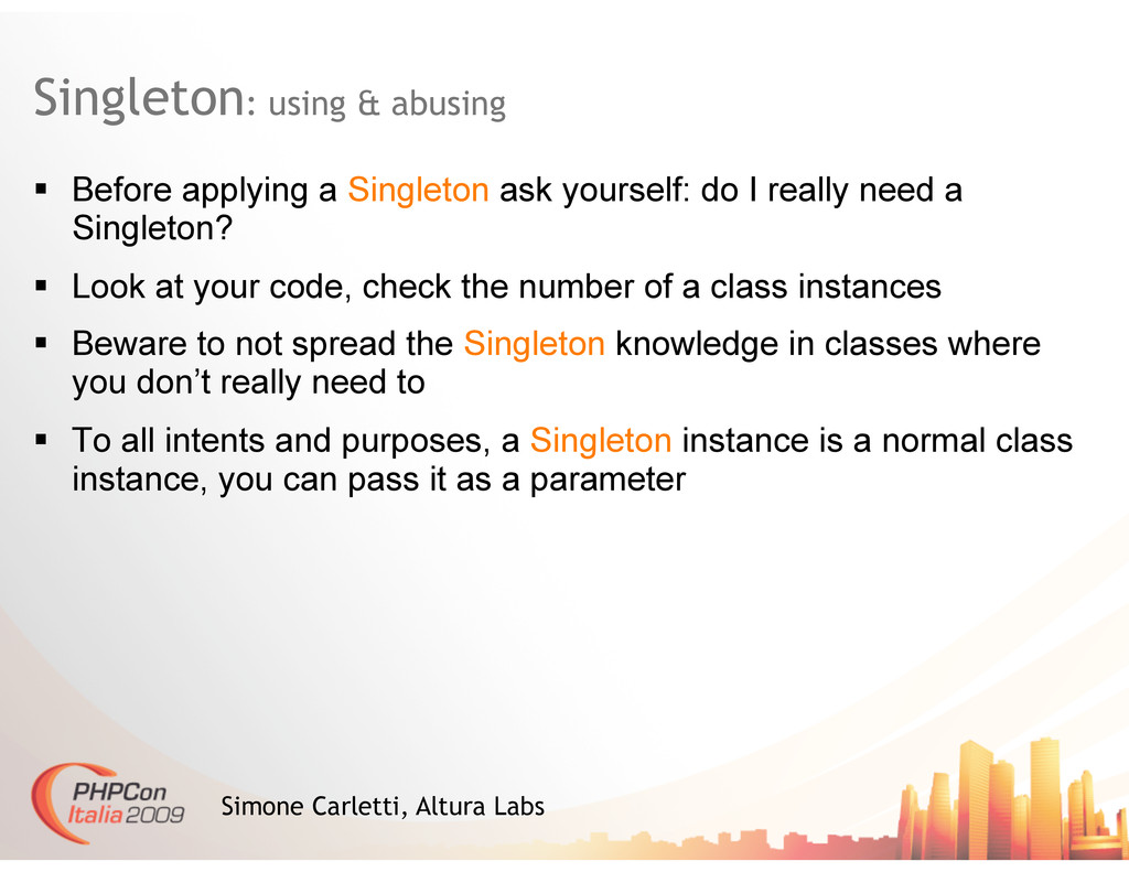 Singleton: using & abusing Simone Carletti, Alt...
