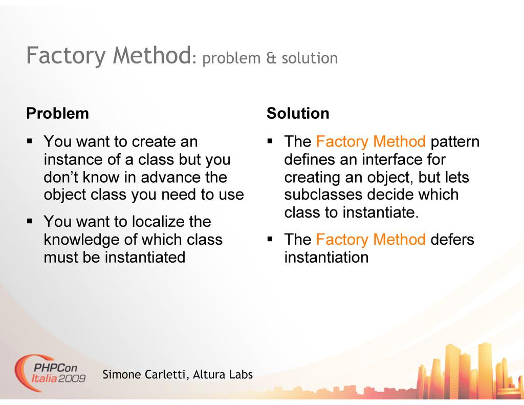 Factory Method: problem & solution Problem Solu...