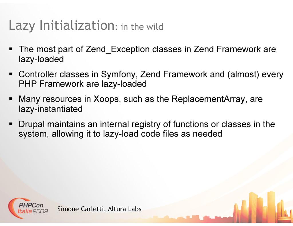Lazy Initialization: in the wild Simone Carlett...