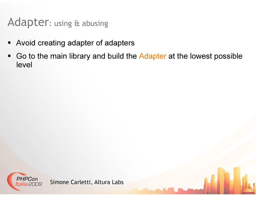 Adapter: using & abusing Simone Carletti, Altur...