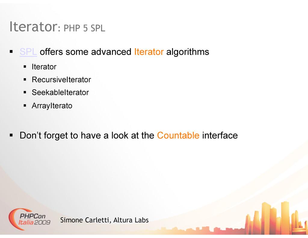 Iterator: PHP 5 SPL Simone Carletti, Altura Lab...