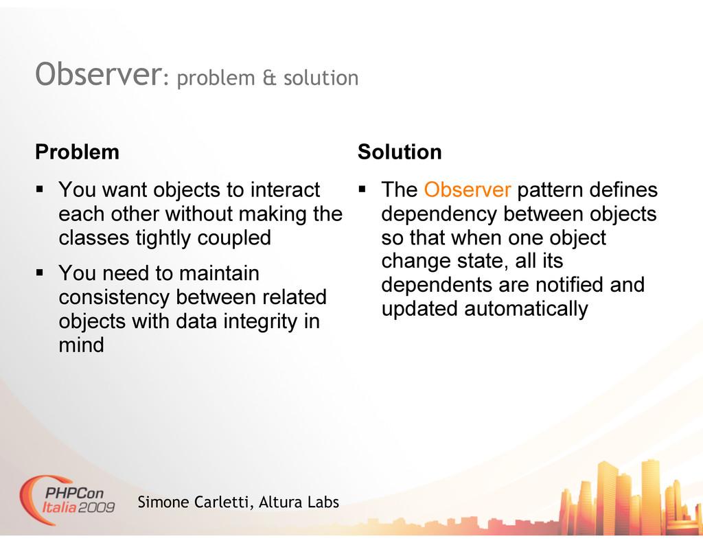 Observer: problem & solution Problem Solution S...