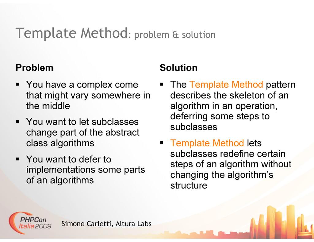 Template Method: problem & solution Problem Sol...