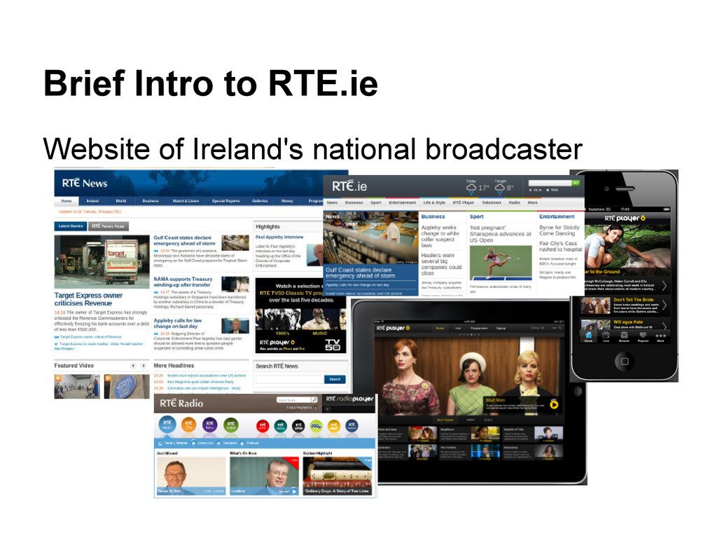 Brief Intro to RTE.ie Website of Ireland's nati...