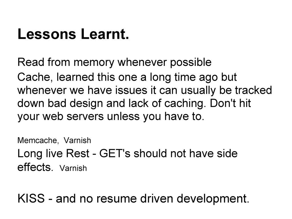 Lessons Learnt. Read from memory whenever possi...