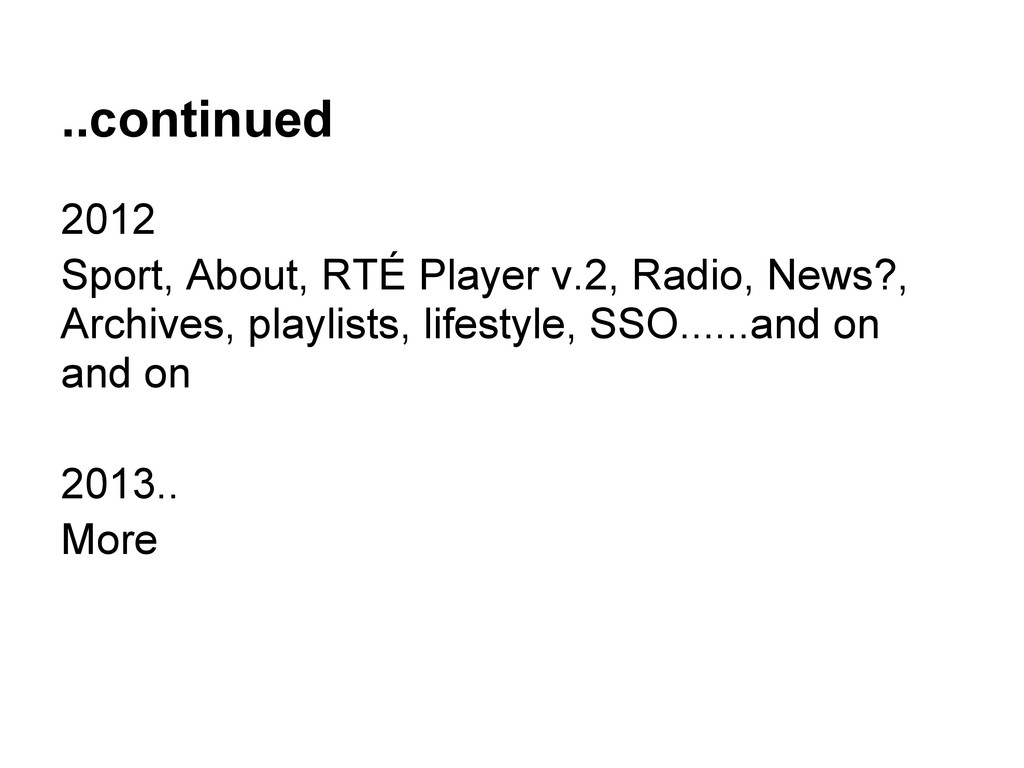 ..continued 2012 Sport, About, RTÉ Player v.2, ...