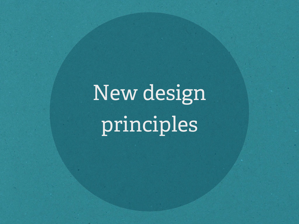 New design principles