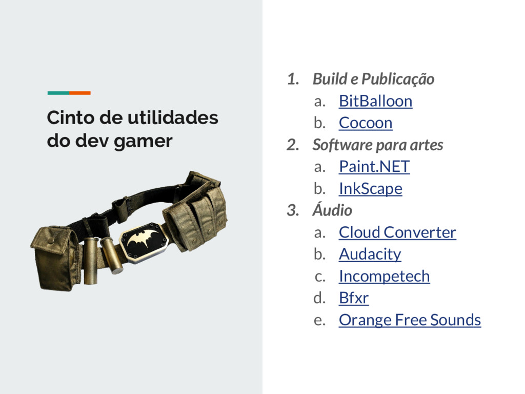 Cinto de utilidades do dev gamer 1. Build e Pub...