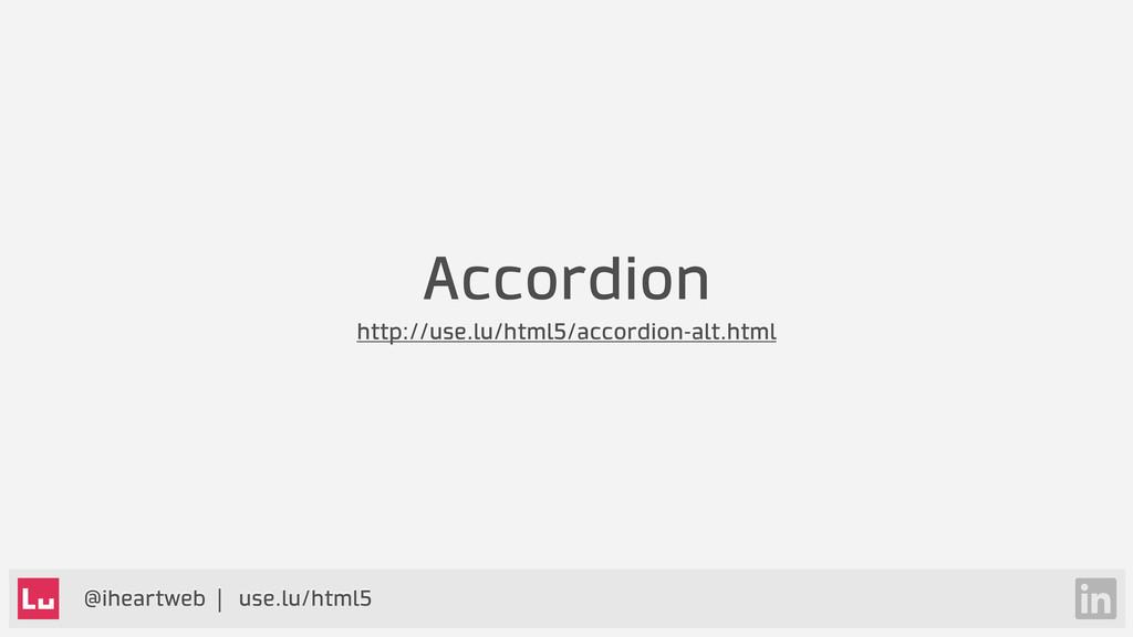 @iheartweb | use.lu/html5 Accordion http://use....