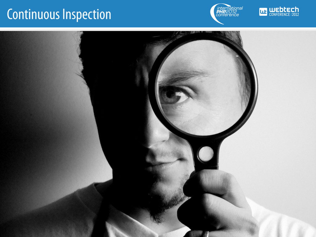 Continuous Inspection