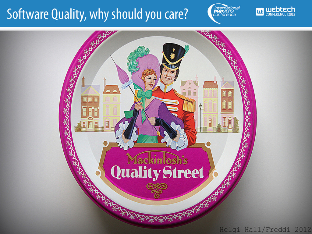 Software Quality, why should you care?