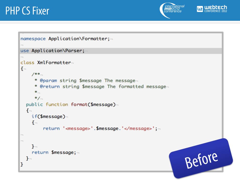 PHP CS Fixer Before