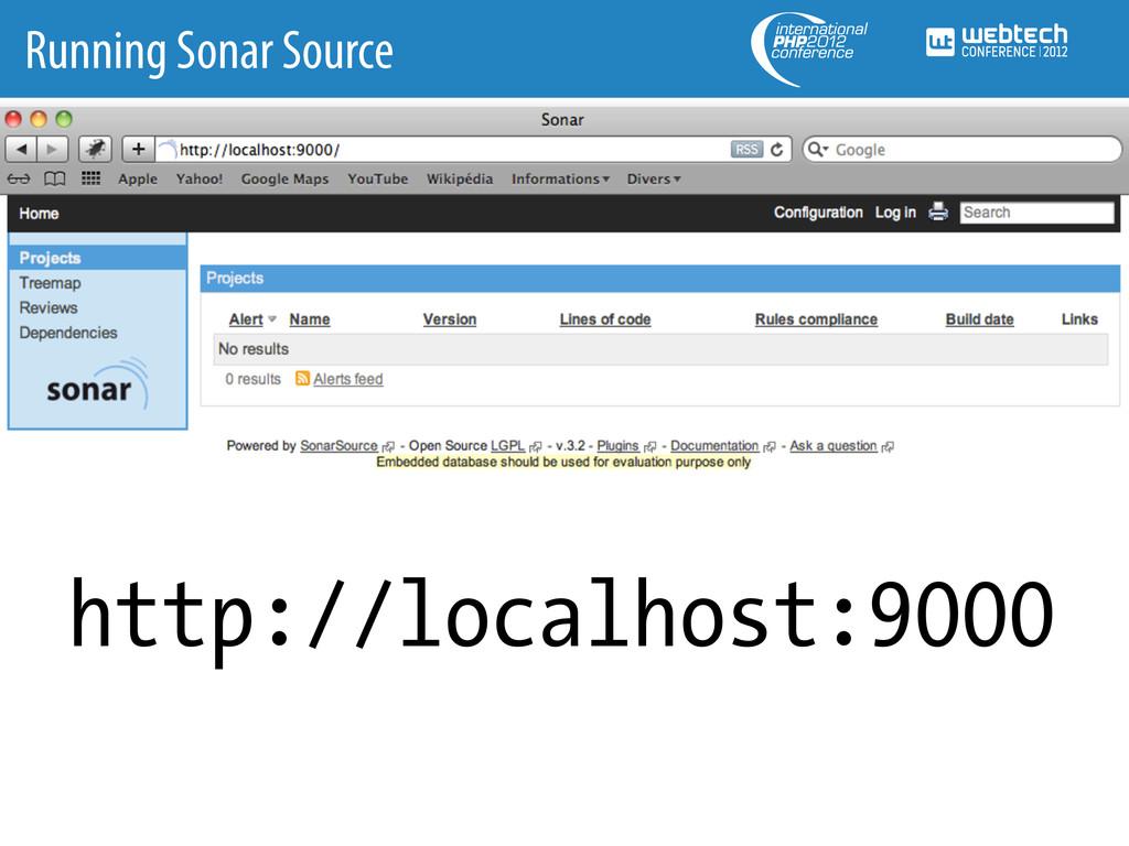 Running Sonar Source http://localhost:9000