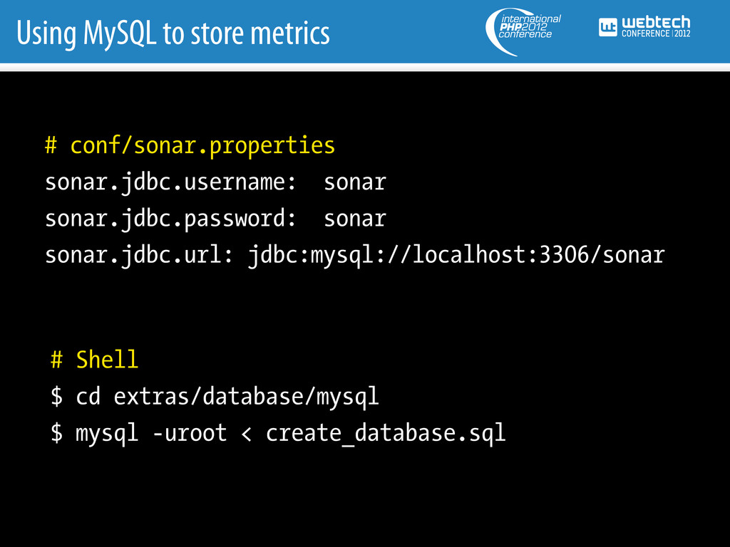 Using MySQL to store metrics # conf/sonar.prope...