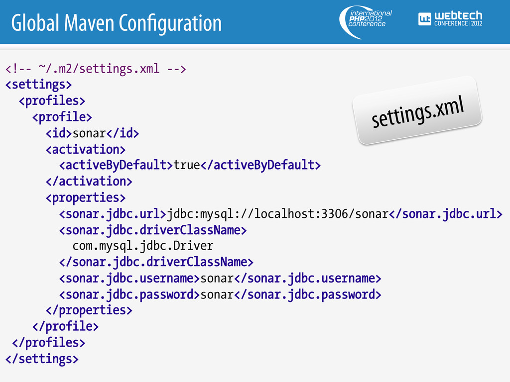 Global Maven Con guration <!-- ~/.m2/settings.x...