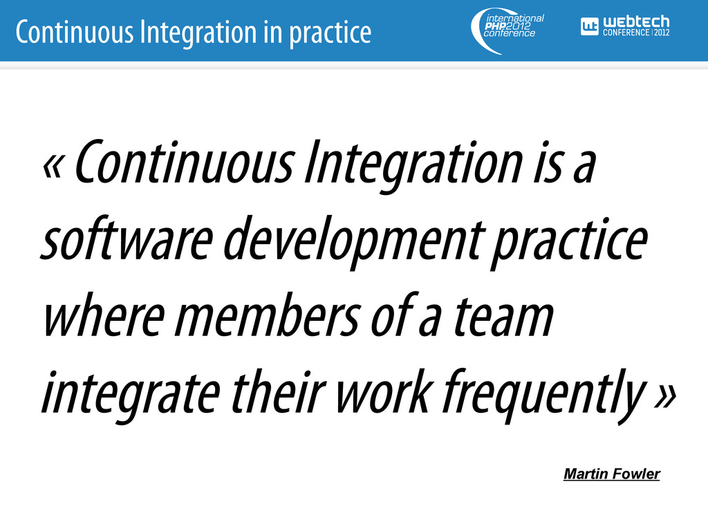 Continuous Integration in practice « Continuous...