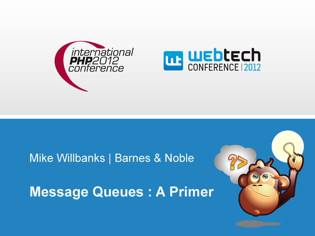 Mike Willbanks | Barnes & Noble Message Queues ...