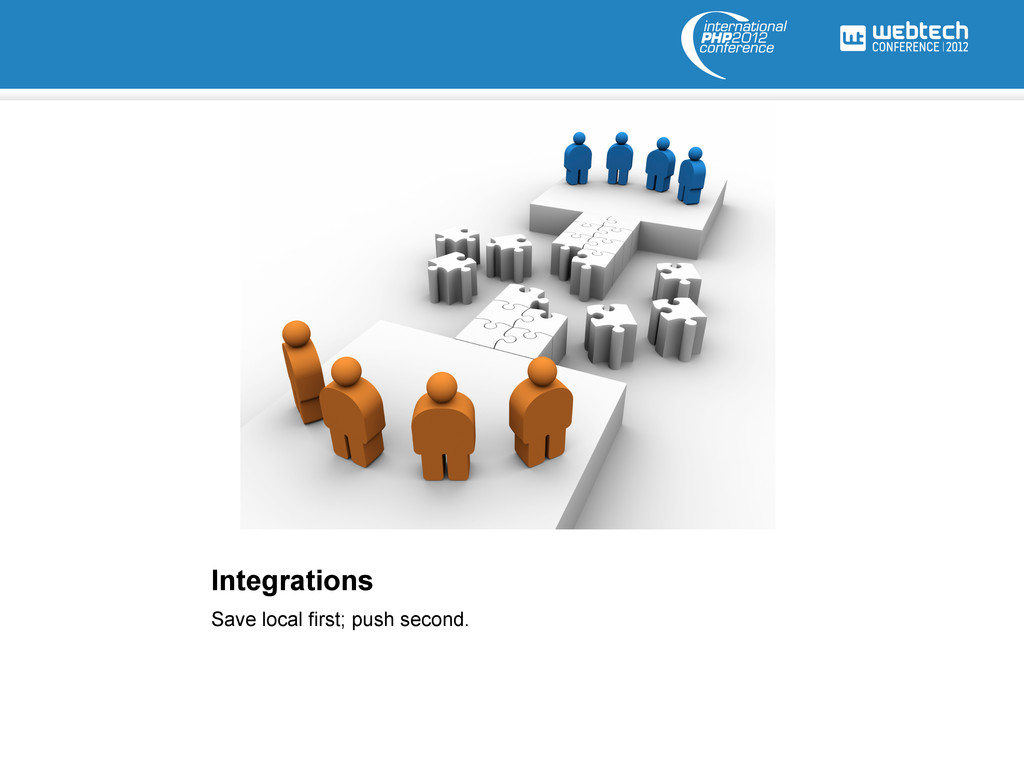 Integrations Save local first; push second.