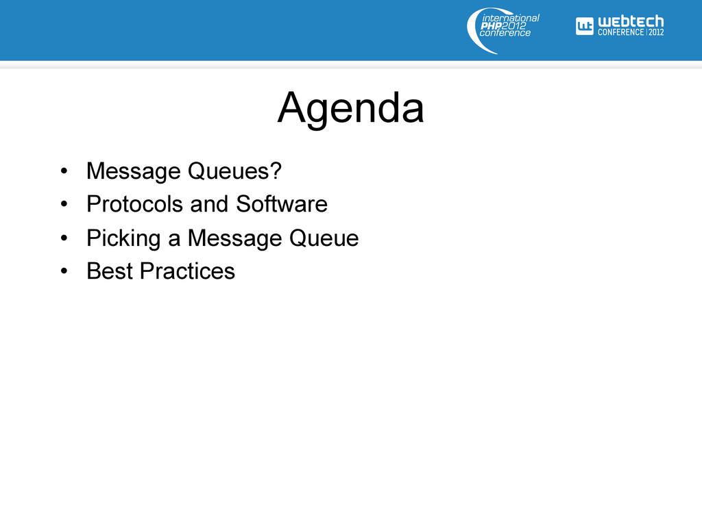 Agenda • Message Queues? • Protocols and Soft...