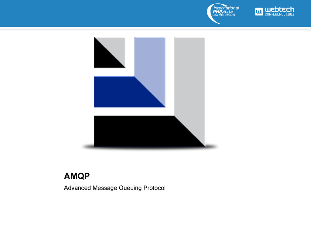 AMQP Advanced Message Queuing Protocol
