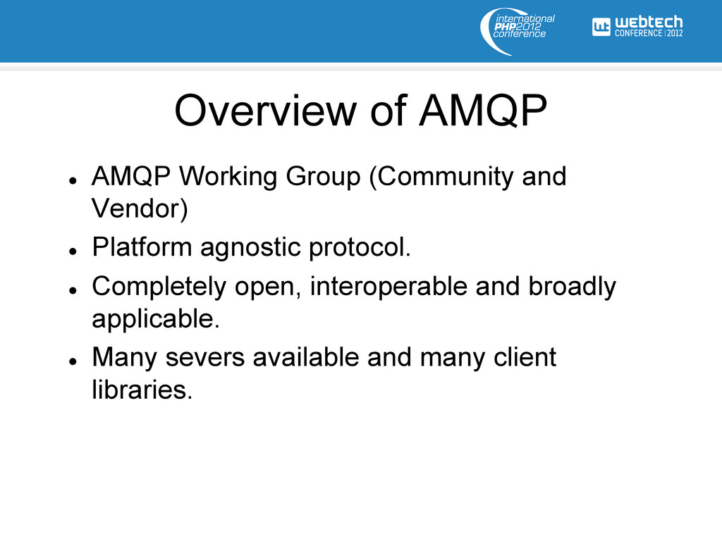 l AMQP Working Group (Community and Vendor) l...