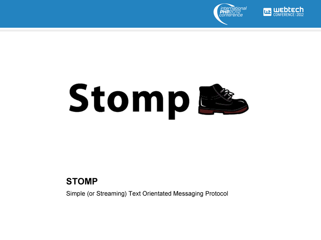 STOMP Simple (or Streaming) Text Orientated Mes...