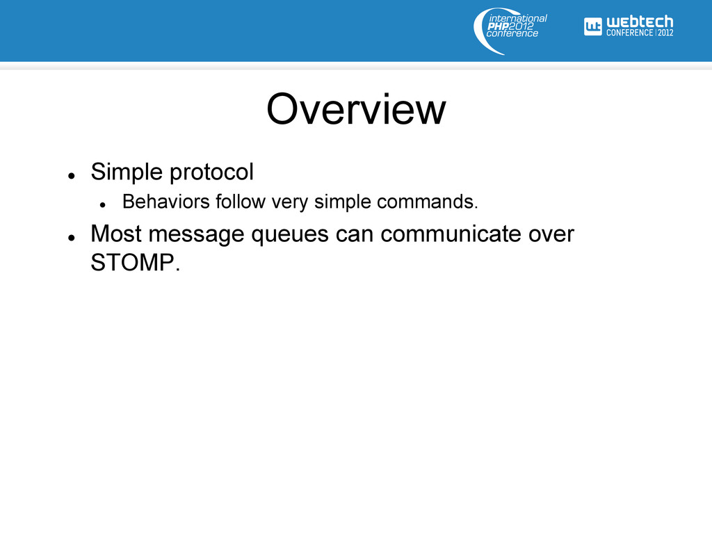 Overview l Simple protocol l Behaviors foll...