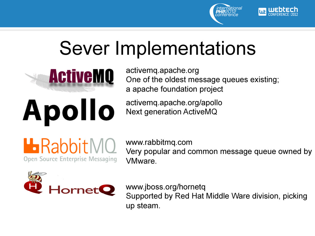Sever Implementations activemq.apache.org One o...