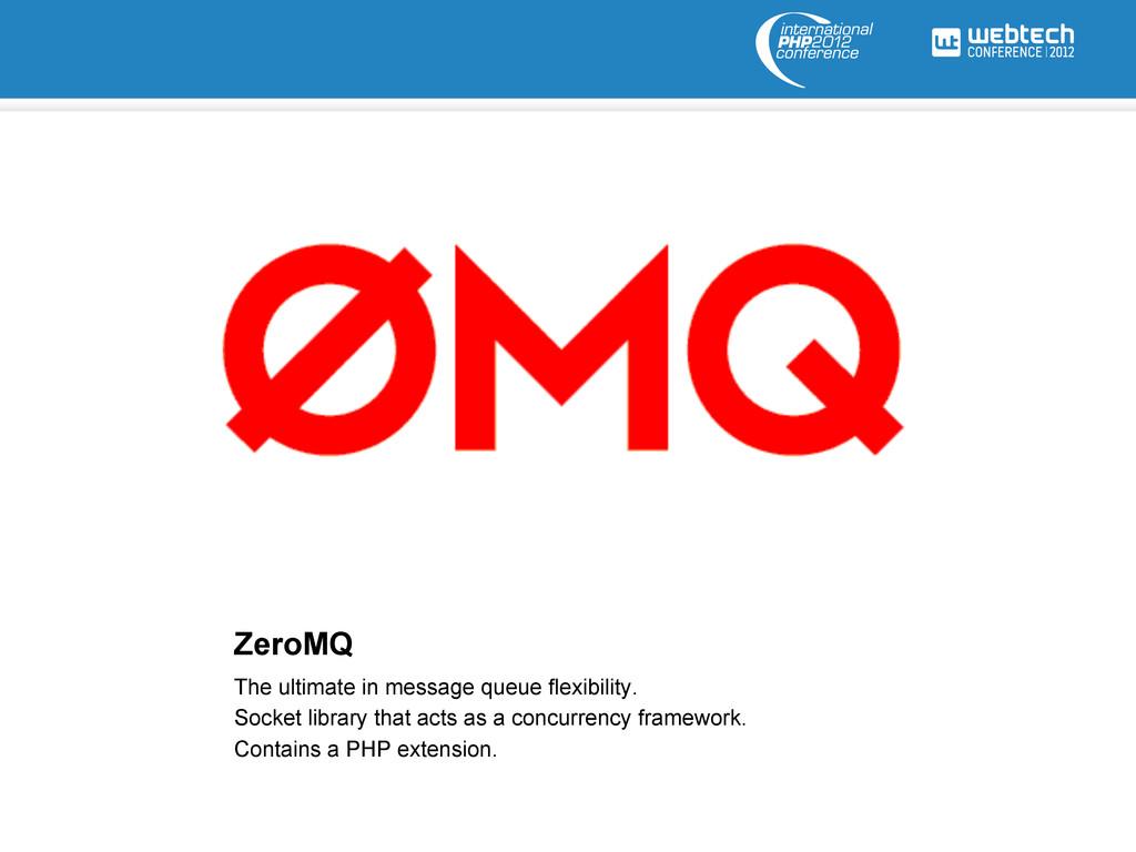 ZeroMQ The ultimate in message queue flexibilit...