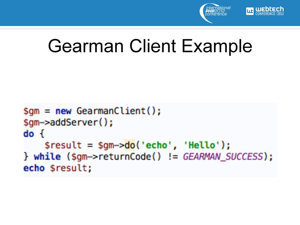 Gearman Client Example