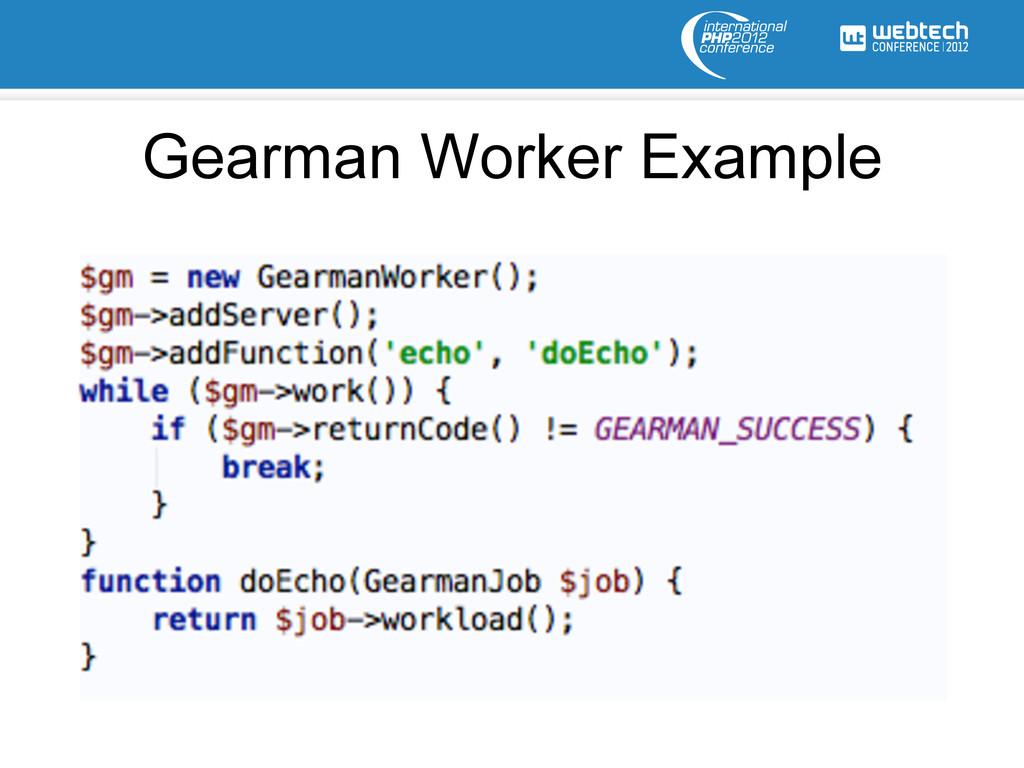 Gearman Worker Example