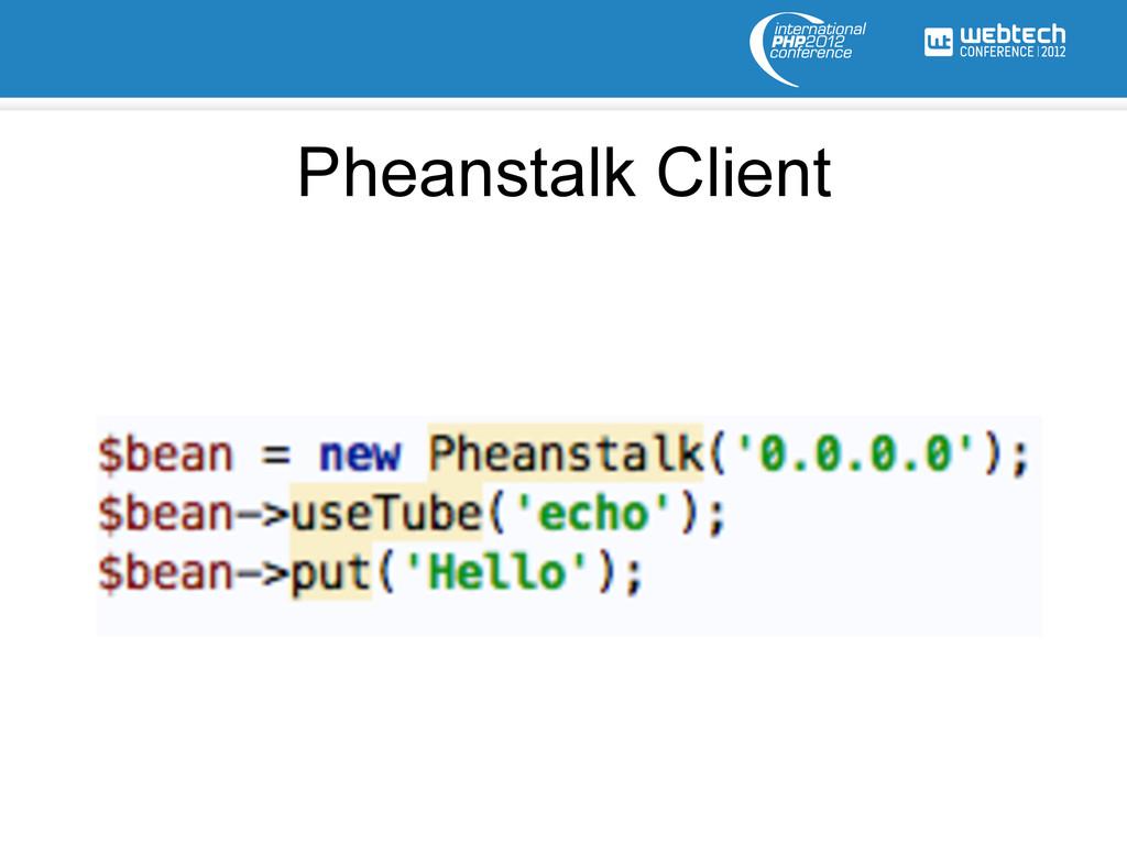 Pheanstalk Client