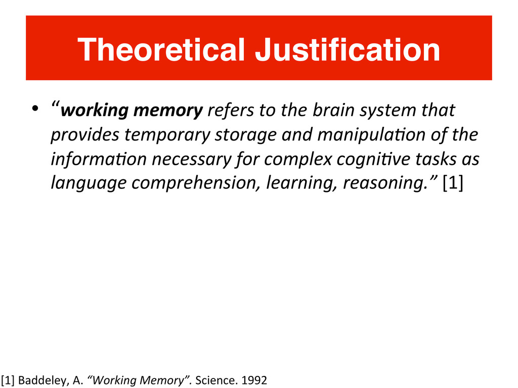 "Theoretical Justification! •  ""working	