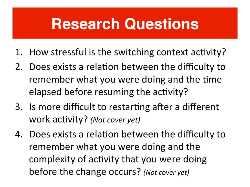 Research Questions! 1.  How	