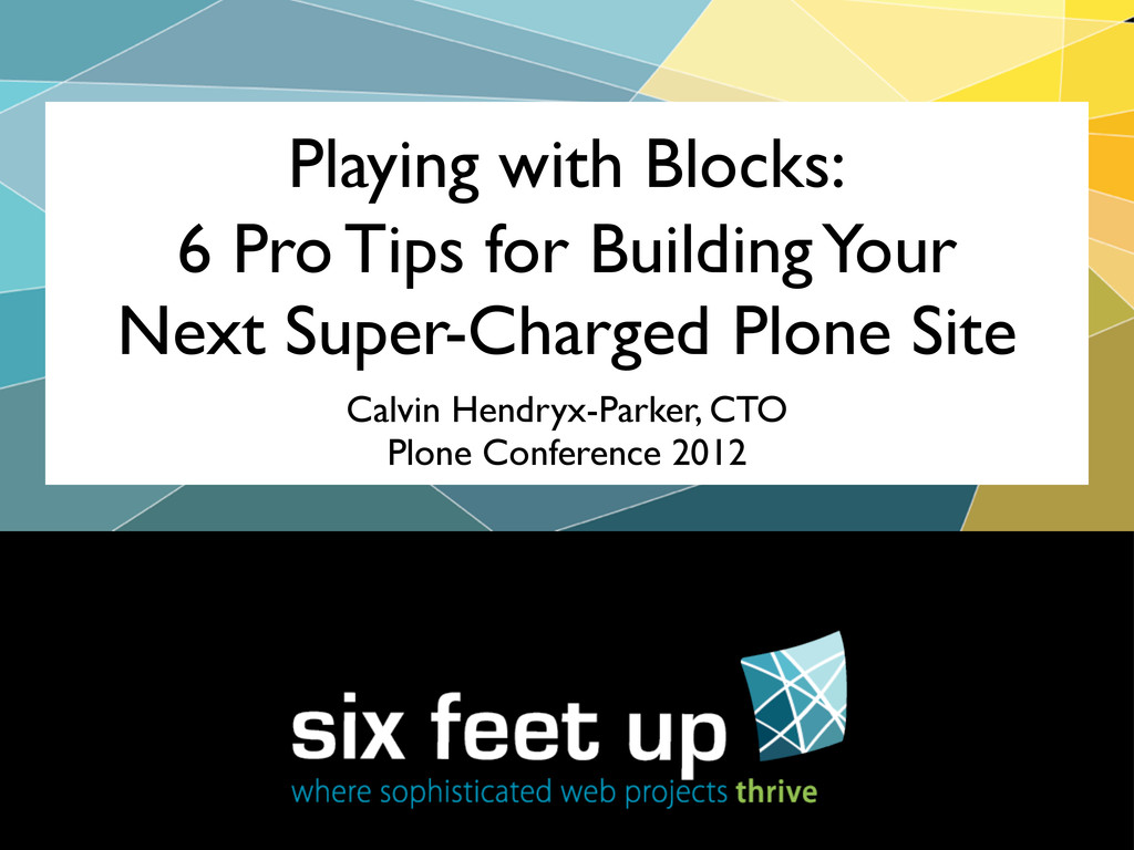 Playing with Blocks: 6 Pro Tips for Building Yo...