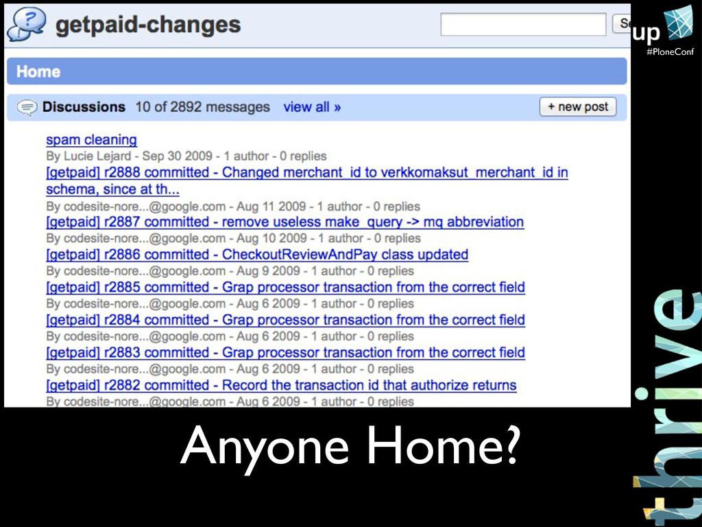 #PloneConf Anyone Home?