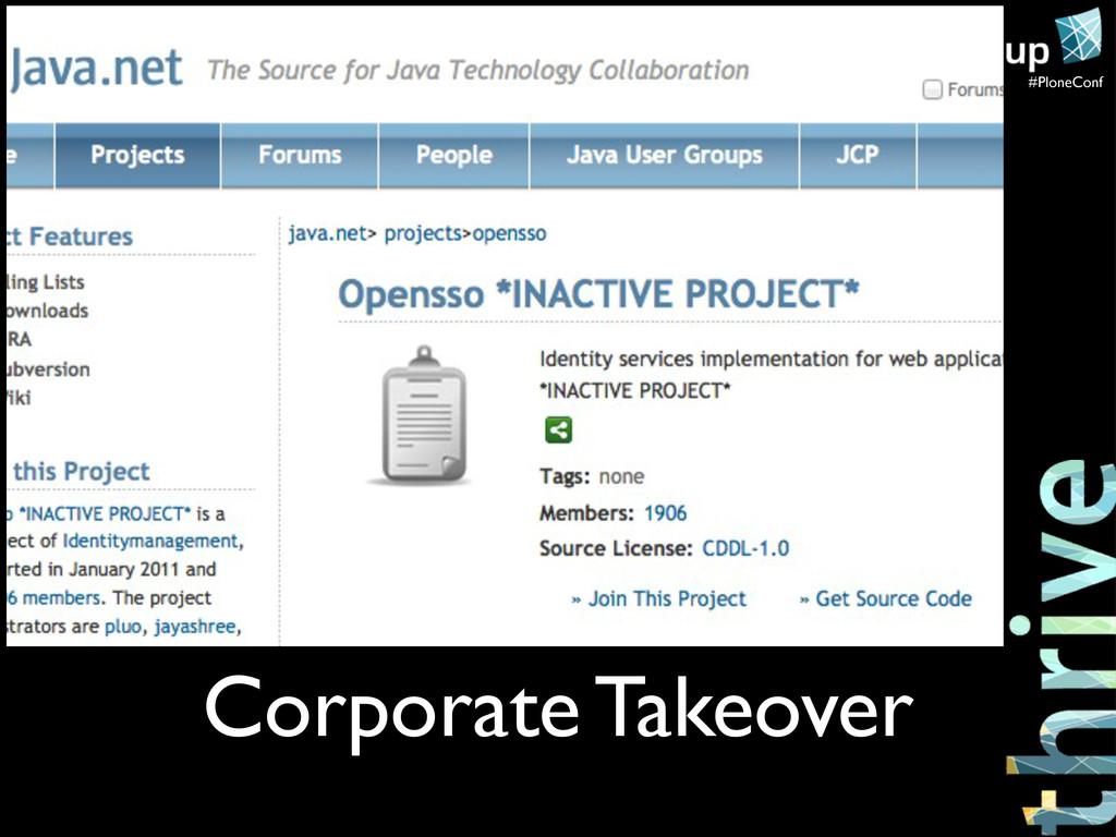 #PloneConf Corporate Takeover