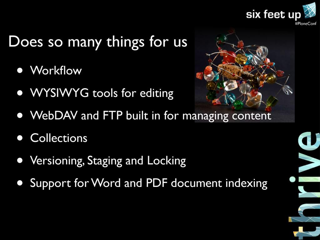 #PloneConf • Workflow • WYSIWYG tools for editin...