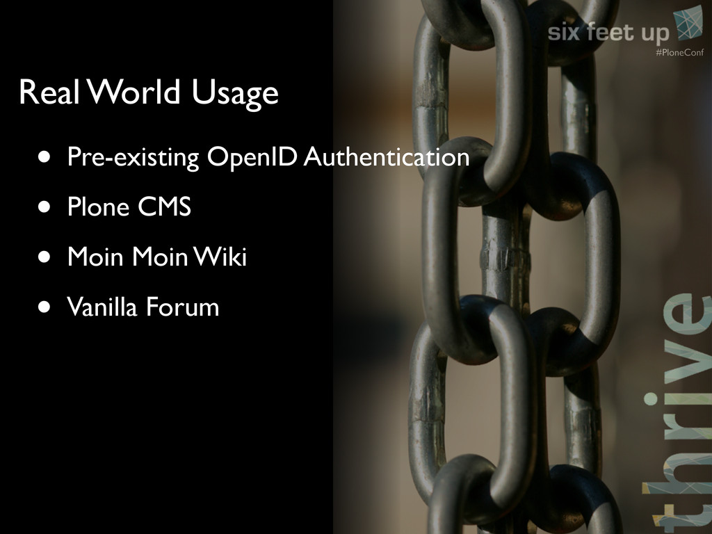 #PloneConf • Pre-existing OpenID Authentication...