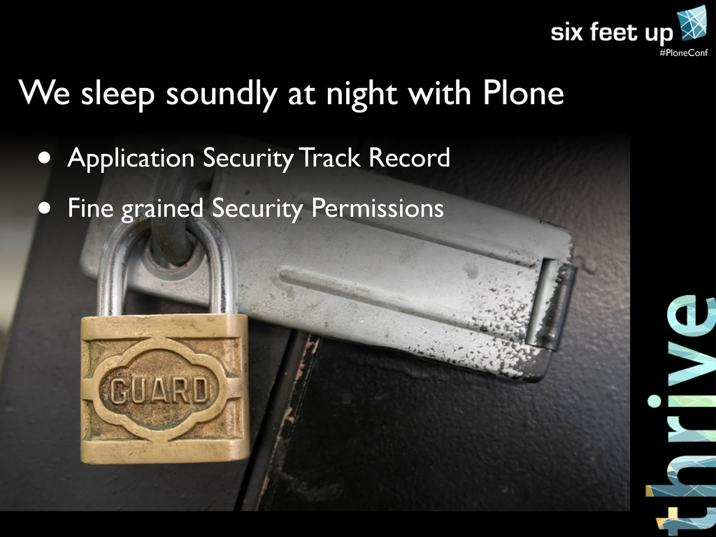 #PloneConf • Application Security Track Record ...